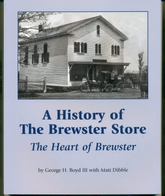 A History of The Brewster Store History, The Heart of Brewster